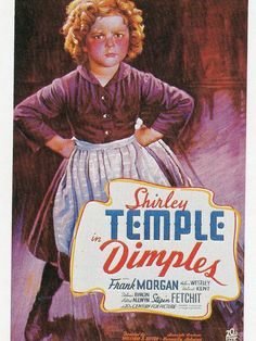Movie poster - Shirley Temple in Dimples  - 1936   #7