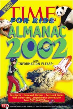 Time for Kids Almanac 2002 with Information Please by Holly Hartman. $0.01. Publisher: Time-Life Books; 2003- edition (September 2001). Series - Time for Kids Almanac. Publication: September 2001