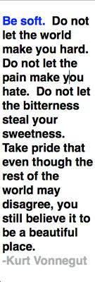 word of wisdom, remember this, kurtvonnegut, stay true, inspir, thought, quotable quotes, kurt vonnegut, soft