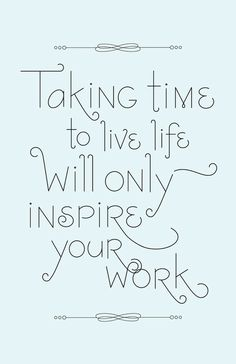 Living life inspires!