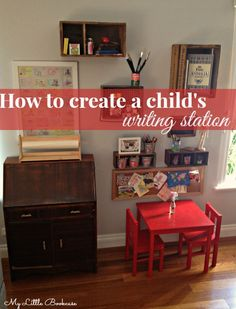 How to Create a Writing Station for Children