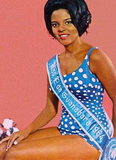 Vera Lúcia Couto dos Santos: In 1964, she became the first black woman to win the Miss Guanabara title representing Clube Renascença, a black social club in Rio de Janeiro that aimed to improved the image of the black Brazilian.