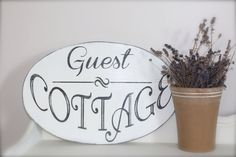 """""""Guest Cottage"""",hand painted sign by In Mind 4 U."""