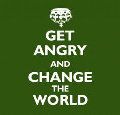 get-angry-change-world