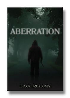 Aberration by Lisa Regan. Available 06.06.13