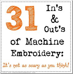 31 In's and Out's of Machine Embroidery