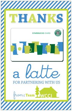 """""""Thanks a Latte"""" thank you card with Starbucks gift card for new clients and partners."""