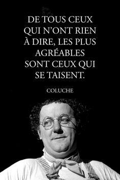 #pixword,#citations,#quotes,#coluche,#dire