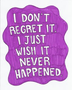 I don't regret it at all...