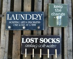 Laundry Sign Trio - Lost Socks, Keep the Change, Sorting Life's Problems One Load at Time - wooden signs on Etsy, $95.00