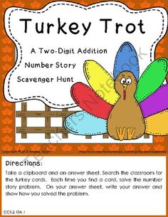 Turkey Trot: A Two-Digit Addition Number Story Scavenger Hunt from Second Grade Smiles on TeachersNotebook.com -  (5 pages)  - This product can be used as a math center or a whole class activity for practice solving word problems requiring two-digit addition with and without regrouping.
