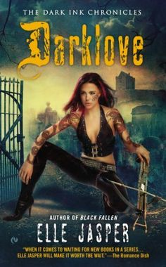 Darklove by Elle Jasper   The Dark Ink Chronicles, BK#5   Publisher: Signet   Publication Date: December 3, 2013   www.ellejasper.com   Urban Fantasy #Paranormal #vampires