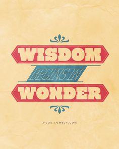 """Wisdom begins in wonder."" — Aristotle"
