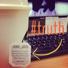 @Elizabeth Bradshaw I need to keep this in mind a lot more often! #truth #goodearthtea #fridaywisdom #lifelesson #truth