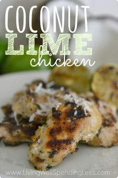 Coconut Lime Grilled Chicken | The Best Easy Grilled Chicken Recipe