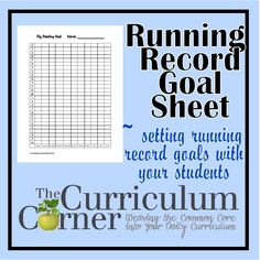 Running Record Goal Setting Sheet - great for helping your students set and track progress towards a goal.  Document running record data to share with parents.  Free from www.thecurriculumcorner.com