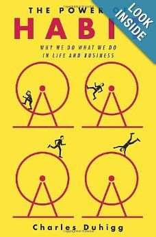 The Power of Habit: Why We Do What We Do in Life and Business (3520700000553): Charles Duhigg: