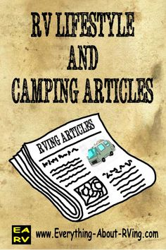 RV Lifestyle And Camping  Articles.  Here are some excellent articles on the RV Lifestyle and Camping.  Read More: http://www.everything-about-rving.com/rv-lifestyle.html Happy RVing! #rving #rv #camping #leisure #outdoors #rver #motorhome #travel