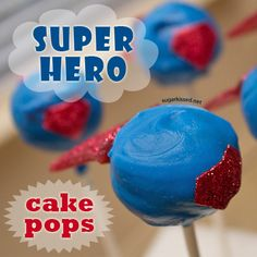 How To Make Super Hero Cake Pops for Dad