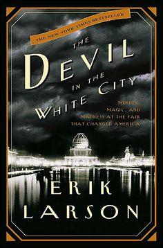 """The Devil in the White City"""