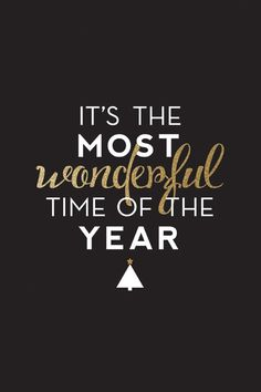The most wonderful time...