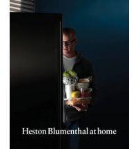Heston Blumenthal at Home:  Heston Blumenthal