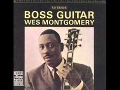 Wes Montgomery - The Trick Bag