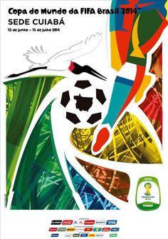 Os cartazes das 12 cidades sede da Copa do Mundo de 2014 - Cuiabá