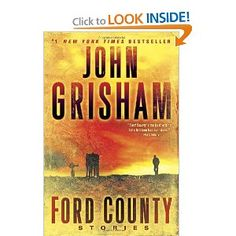 Ford County: Stories - John Grisham - this was great!
