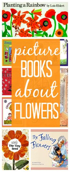I am so ready for spring to arrive! Great books about flowers for kids. @Allison j.d.m j.d.m @ No Time For Flash Cards