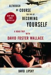 A Road Trip with David Foster Wallace