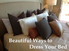 Beautiful Ways to Dress Your Bed