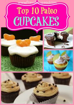 YUM! These look amazing! Best Paleo Cupcakes Recipes - www.PrimallyInspired.com