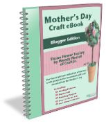 #Mother'sDay #Craft Projects: Blogger Edition eBook