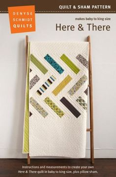 Here & There Quilt Pattern