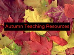 Get into the spirit of the autumn (fall) season with this mixture of fun and topical teaching resources.