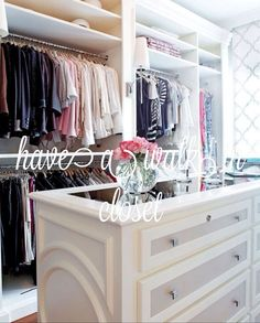 I can only dream to have a walk in closet someday! #crossfingers