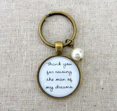 Thank You For Raising The Man Of My Dreams Keychain - Mother In Law Gift on Etsy, $14.95