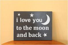 """Wood Sign, 11x12"""" I love you to the moon and back, wood sign sayings, custom signs, family name sign, wood signs, wood sign with vinyl,"""