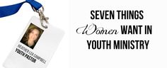 I had the fantastic opportunity to guest post on youthmin.org: Seven Things Women Want in #YouthMinistry :)