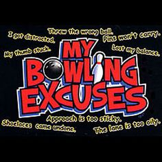 Funny Bowling T-Shirt My Bowling Excuses Shirt Tee Hoodie Long Sleeve