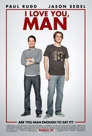 I Love You, Man (2009). This movie is so #quotable