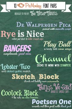 Font Pairings found on PicMonkey