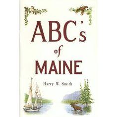 """""""ABC's of Maine"""" by Harry W. Smith"""