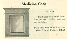 Medicine Case (Cabinet) from 1910 Chicago Riverdale Lumber Co catalog.