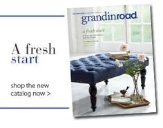 GrandinRoad - inside and out - home decor