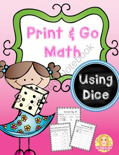 Free Print and Go Math with Dice from Fun Times in First on TeachersNotebook.com -  (9 pages)  - Perfect for math centers!