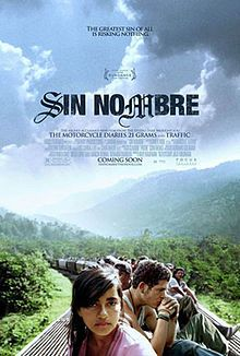 Sin Nombre. Gritty. Not recommended for anyone under 17 but extremely well done.
