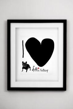 FRENCH BULLDOG  art print  i love Frenchie  by nicemiceforyou, $20.00