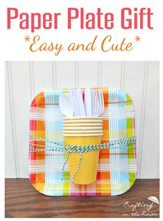 Paper Plate Gift Idea | Crafting in the Rain